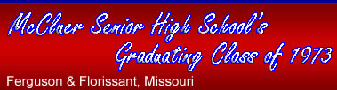 McCluer Senior High School Graduating Class of 1973, Ferguson & Florissant, Missouri